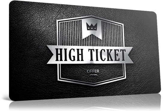 Qu'est-ce que la vente «High Ticket» ?